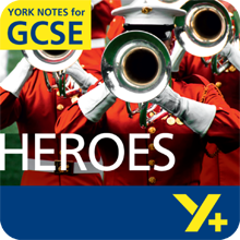 Heroes  York Notes GCSE Revision Guide