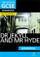 York Notes Dr Jekyll and Mr Hyde: Workbook (Grades 9–1) GCSE Revision Study Guide