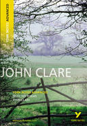 York Notes John Clare, Selected Poems: Advanced A Level Revision Study Guide