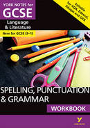 York Notes Spelling, Punctuation and Grammar: Workbook GCSE Revision Study Guide