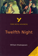 York Notes Twelfth Night: Advanced A Level Revision Study Guide