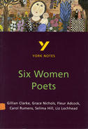 York Notes Six Women Poets: GCSE GCSE Revision Study Guide
