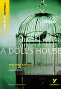 York Notes A Doll's House: Advanced A Level Revision Study Guide