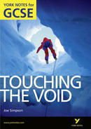 York Notes Touching the Void: GCSE GCSE Revision Study Guide