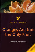 York Notes Oranges Are Not the Only Fruit: Advanced A Level Revision Study Guide