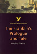York Notes The Franklin's Prologue and Tale: Advanced A Level Revision Study Guide