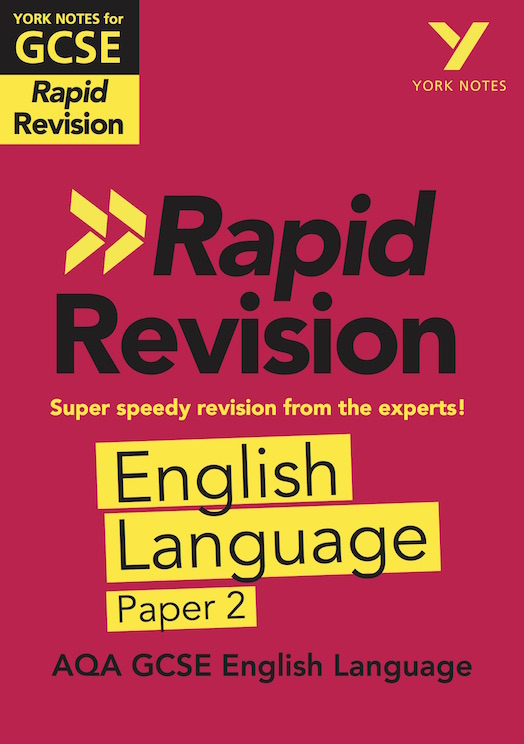 York Notes York Notes for AQA GCSE (9-1) - Rapid Revision Study Guide: English Language Paper 2 GCSE Revision Study Guide