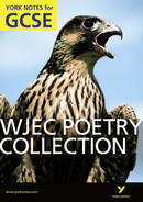 York Notes WJEC Poetry Collection: GCSE GCSE Revision Study Guide