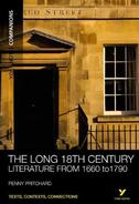 York Notes The Long 18th Century: Companion Undergraduate Revision Study Guide