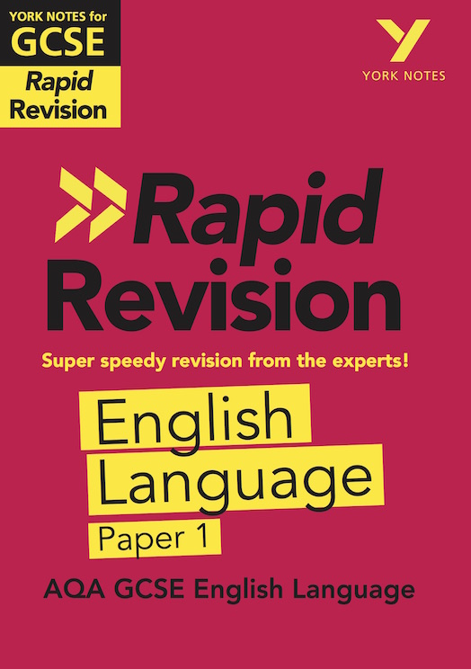 York Notes York Notes for AQA GCSE (9-1) - Rapid Revision Study Guide: English Language Paper 1 GCSE Revision Study Guide