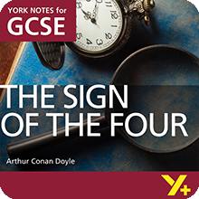 The Sign of the Four (Grades 9–1) York Notes GCSE Revision Guide